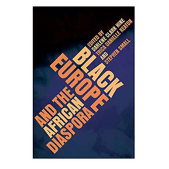 Black Europe and the African Diaspora by Darlene Clark Hine - Trica D