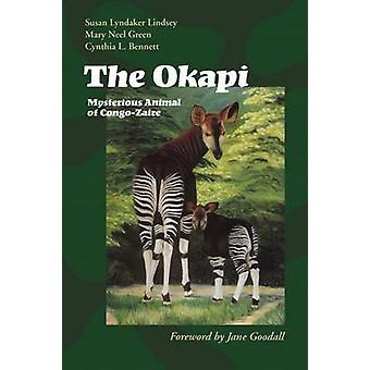 The Okapi - Mysterious Animal of Congo-Zaire by Susan Lyndaker Lindsey