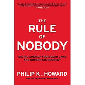 A regra de ninguém - salvar a América de leis mortas e Governme quebrado