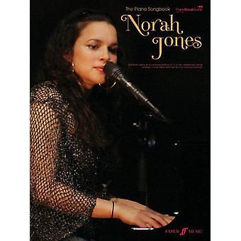 The Norah Jones Piano Songbook - (Piano/ Vocal/ Guitar) by Norah Jones