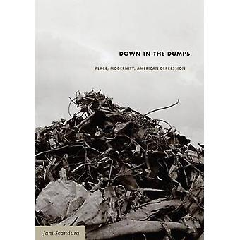 Ned i lossepladser - sted - modernitet - amerikanske Depression af Jani Sc