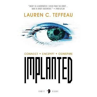 Implanted by Implanted - 9780857667991 Book