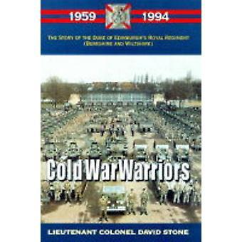 Cold War Warriors - Story of the Duke of Edinburgh's Royal Regiment (B