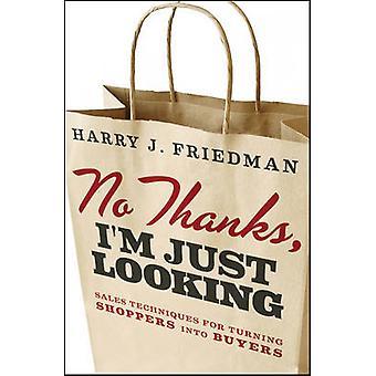 لا بفضل--أنا ابحث فقط-تقنيات البيع للمتسوقين وانتقل أنا