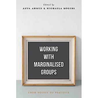 Arbeit mit Randgruppen - von Politik zu üben von Anya Ahm
