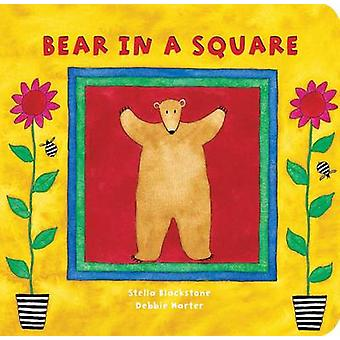 Bear in a Square by Stella Blackstone - Debbie Harter - 9781841482873