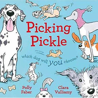 Picking Pickle - Which dog will you choose? by Picking Pickle - Which d