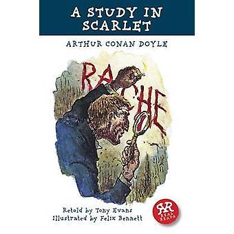 A Study in Scarlet by Arthur Conan Doyle - Tony Evans - Felix Bennett