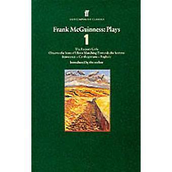 Frank McGuinness gra - fabryka dziewczyny; Należy przestrzegać synów Ulsteru Mar