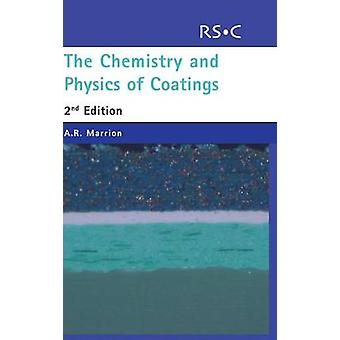 The Chemistry of Physics and Coatings by Marrion & A.R.