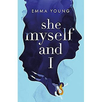 She - Myself and I by Emma Young - 9781847159427 Book