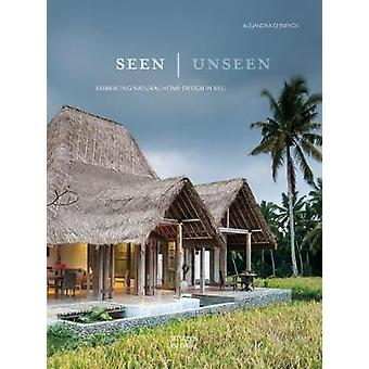 Seen  Unseen - Embracing Natural Home Design in Bali by Seen  Unseen -