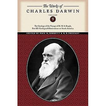 The Works of Charles Darwin - The Geology of the Voyage of the H. M. S