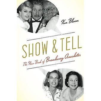 Show and Tell: le nouveau livre d'Anecdotes de Broadway