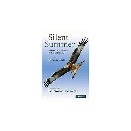 Silent Summer  The State of Wildlife in Britain and Ireland