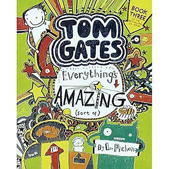 Tom Gates: Allt är fantastisk (typ av)
