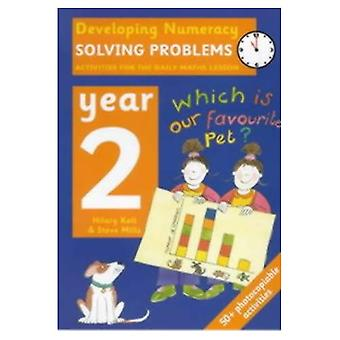 Developing Numeracy - Year 2: Solving Problems
