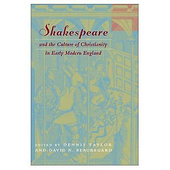 Shakespeare en de cultuur van het christendom in de vroege moderne Engeland (Studies in Religion & literatuur)
