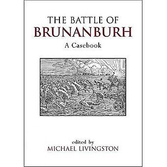 La bataille de Brunanburh: A Casebook