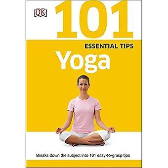 101 consejos esenciales: Yoga