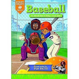 Baseball: An Introduction to Being a Good Sport (Start Smart: Sports)