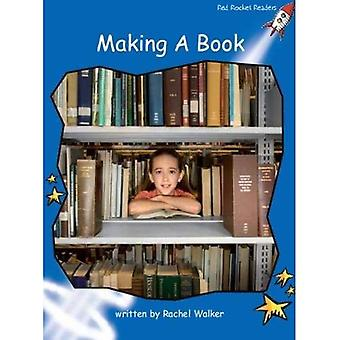 Making a Book: Level 3: Early (Red Rocket Readers: Non-fiction Set A)