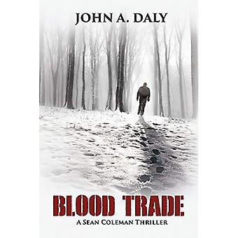 Blood Trade: A Sean Coleman Thriller