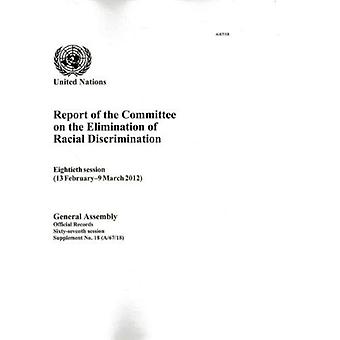 Report of the Committee on the Elimination of Racial Discrimination (Official Records)