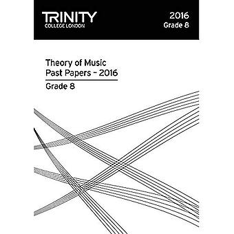 Trinity College London Theory of Music Past Paper� (2016) Grade 8