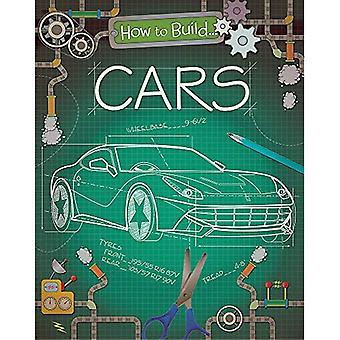How to Build... Cars (How To Build...)