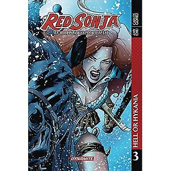 Red Sonja: Worlds Away Vol� 3