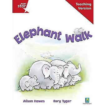 Elephant Walk: Red Level (Rigby Star Guided)