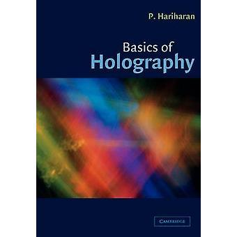 Basics of Holography by Hariharan & P.