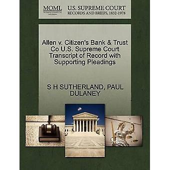 Allen v. Bürger Bank Trust Co US Supreme Court Transcript of Record mit Unterstützung von Schriftsätzen von SUTHERLAND & S H