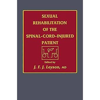 Sexuelle Rehabilitation von SpinalCordInjured Patienten durch Leyson & J. F. J.
