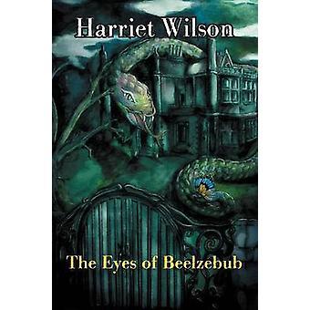 The Eyes of Beelzebub by Wilson & Harriet