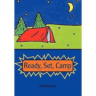 Ready Set Camp by Long & Christine
