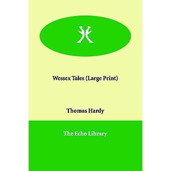 Wessex Tales av Hardy & Thomas & saksøkte