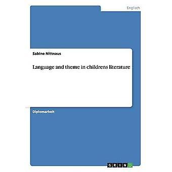Language and theme in childrens literature by Nittnaus & Sabine