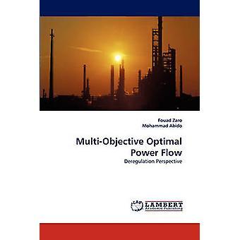 MultiObjective Optimal Power Flow by Zaro & Fouad