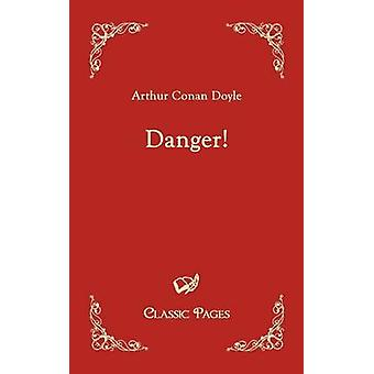Danger by Doyle & Arthur Conan