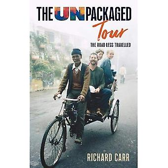 The Unpackaged Tour: The Road Less Travelled