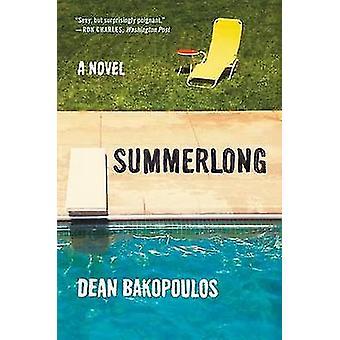Summerlong by Dean Bakopoulos - 9780062321176 Book