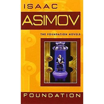 Foundation (Foundation Novels) Book