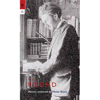 Ezra Pound (Main) by Ezra Pound - Thom Gunn - 9780571226771 Book