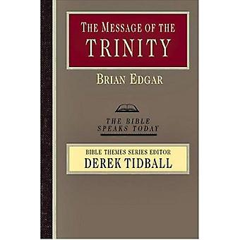 The Message of the Trinity - Life in God by Brian Edgar - 978083082409