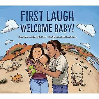 First Laugh--Welcome - Baby! by First Laugh--Welcome - Baby! - 978158