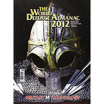 World Defence Almanac - 2012 - 9781612002118 Book