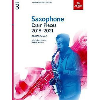 Pièces d'examen de saxophone 2018-2021-ABRSM grade 3-sélectionné parmi les 20