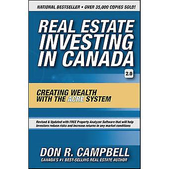 Real Estate Investing in Canada  Creating Wealth with the ACRE System by Don R Campbell